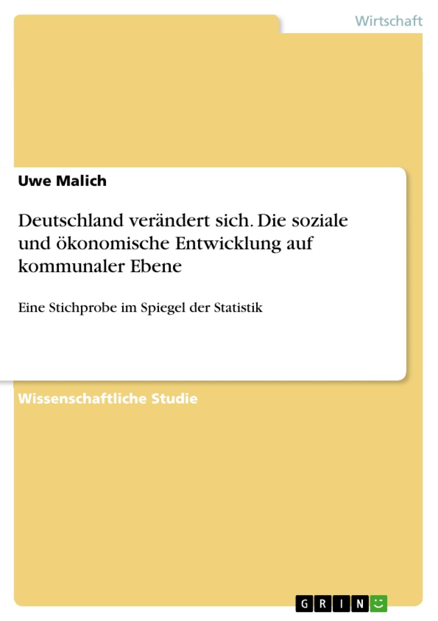 Titel: Deutschland verändert sich. Die soziale und ökonomische Entwicklung auf kommunaler Ebene