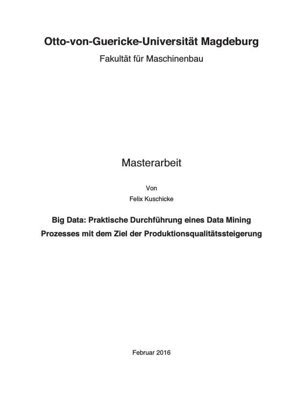 Titel: Big Data. Praktische Durchführung eines Data-Mining-Prozesses mit dem Ziel der Produktionsqualitätssteigerung