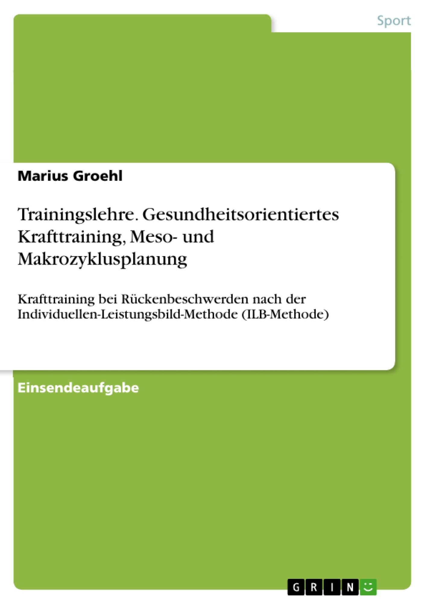 Titel: Trainingslehre. Gesundheitsorientiertes Krafttraining, Meso- und Makrozyklusplanung