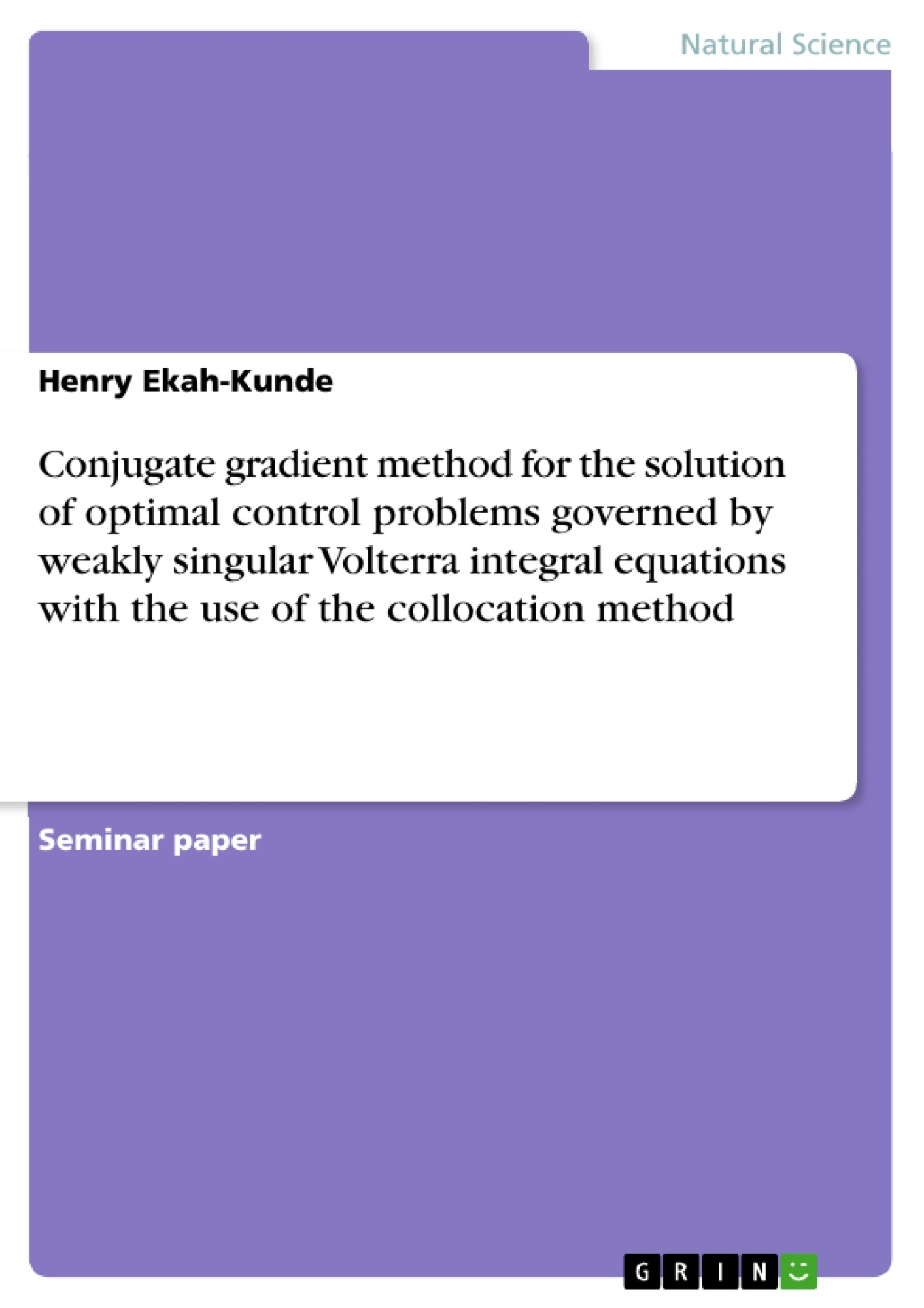 Title: Conjugate gradient method for the solution of optimal control problems governed by weakly singular Volterra integral equations with the use of the collocation method