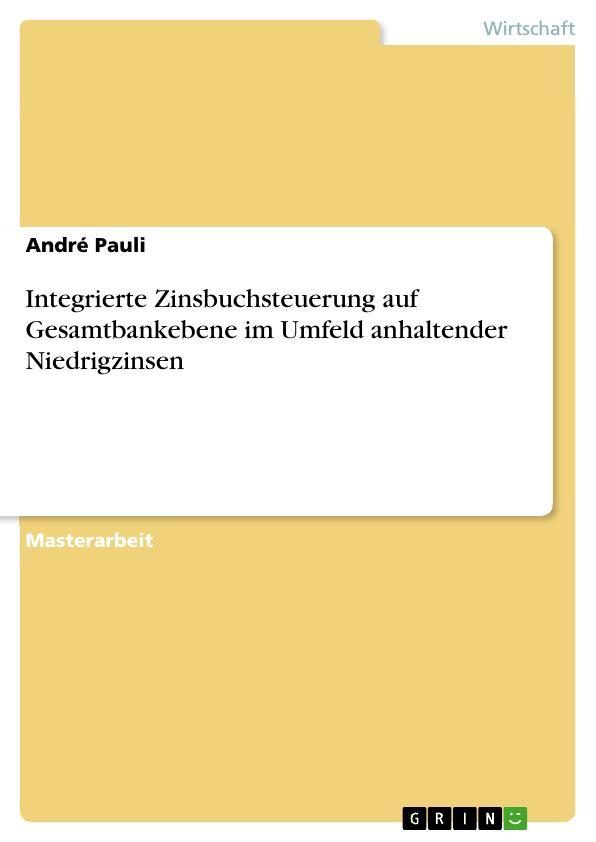 Titel: Zinsbuchsteuerung im Niedrigzinsumfeld