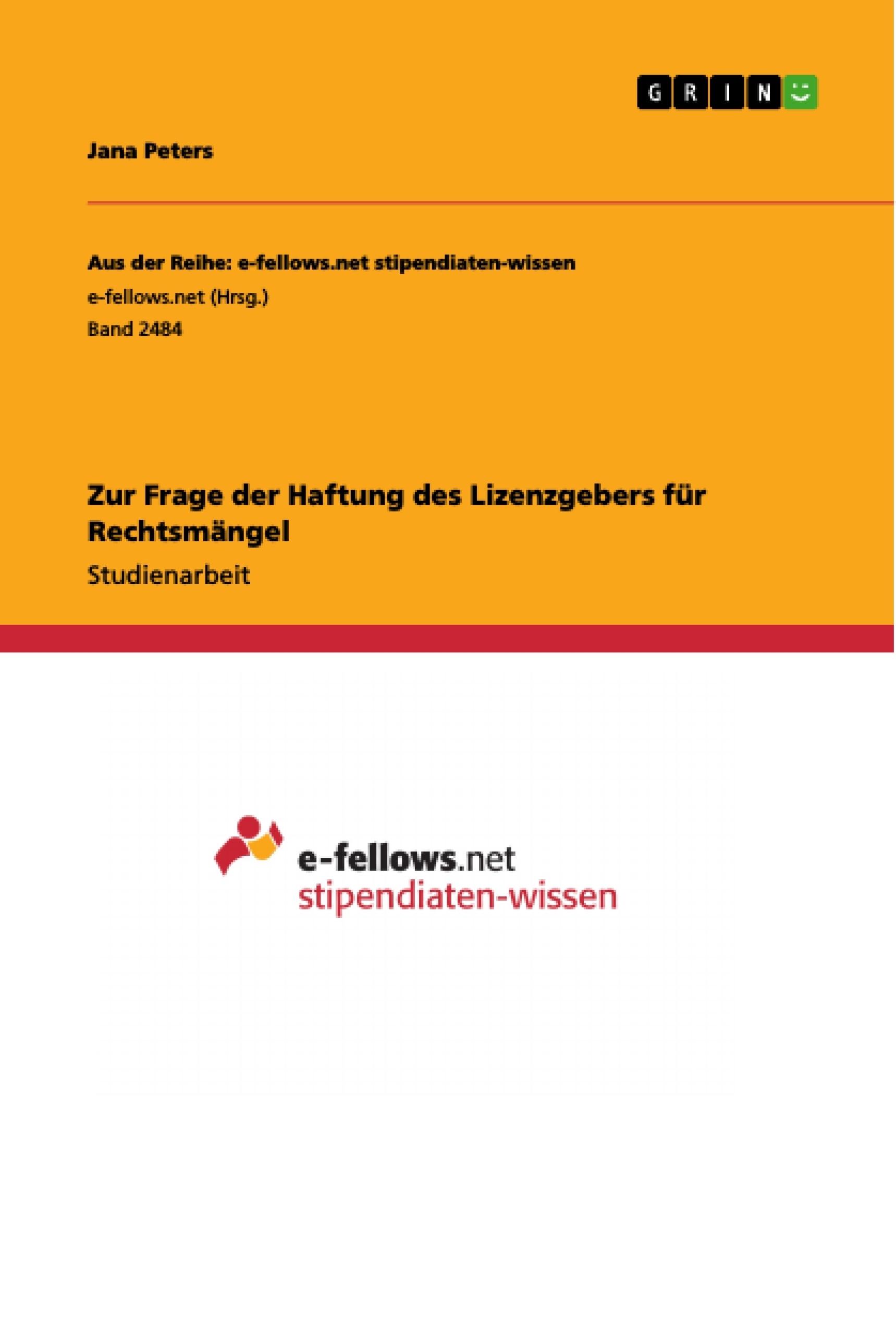 Titel: Zur Frage der Haftung des Lizenzgebers für Rechtsmängel