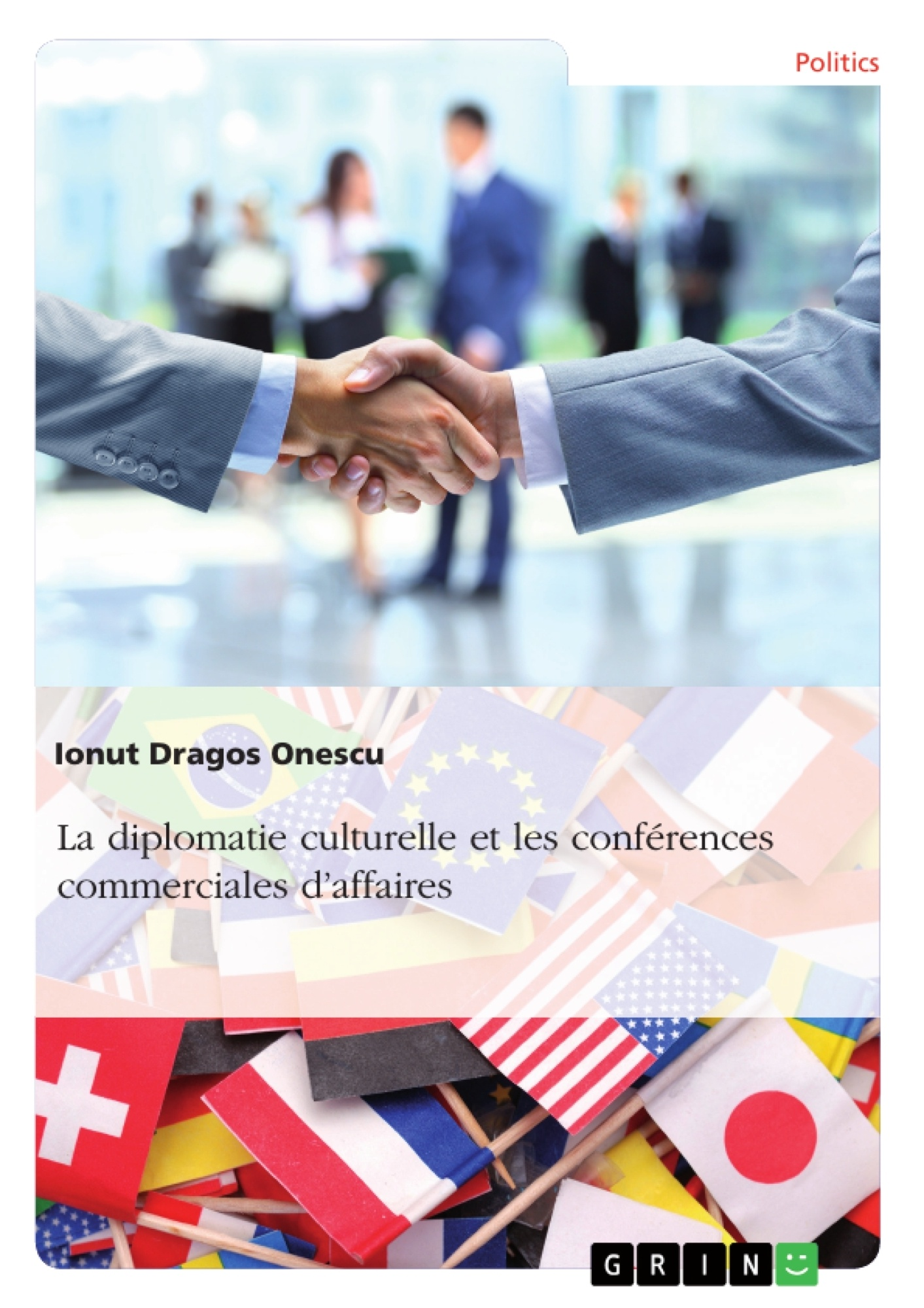Titre: La diplomatie culturelle et les conférences commerciales d'affaires
