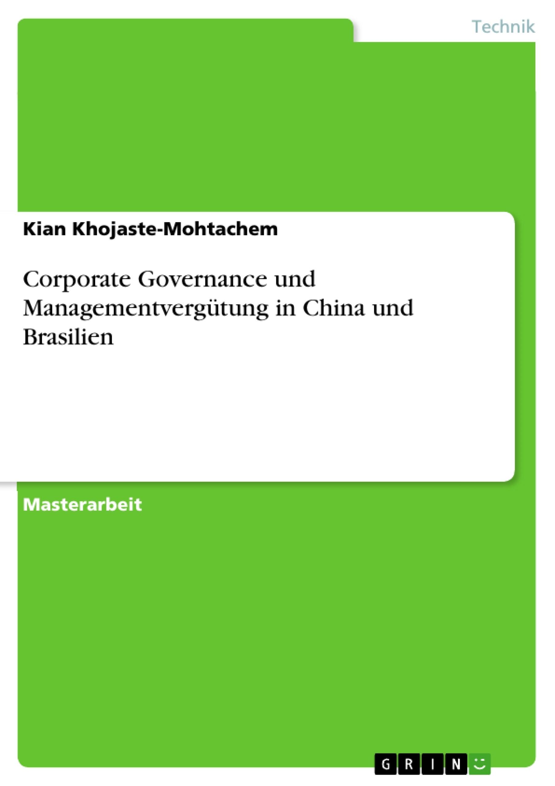 Titel: Corporate Governance und Managementvergütung in China und Brasilien