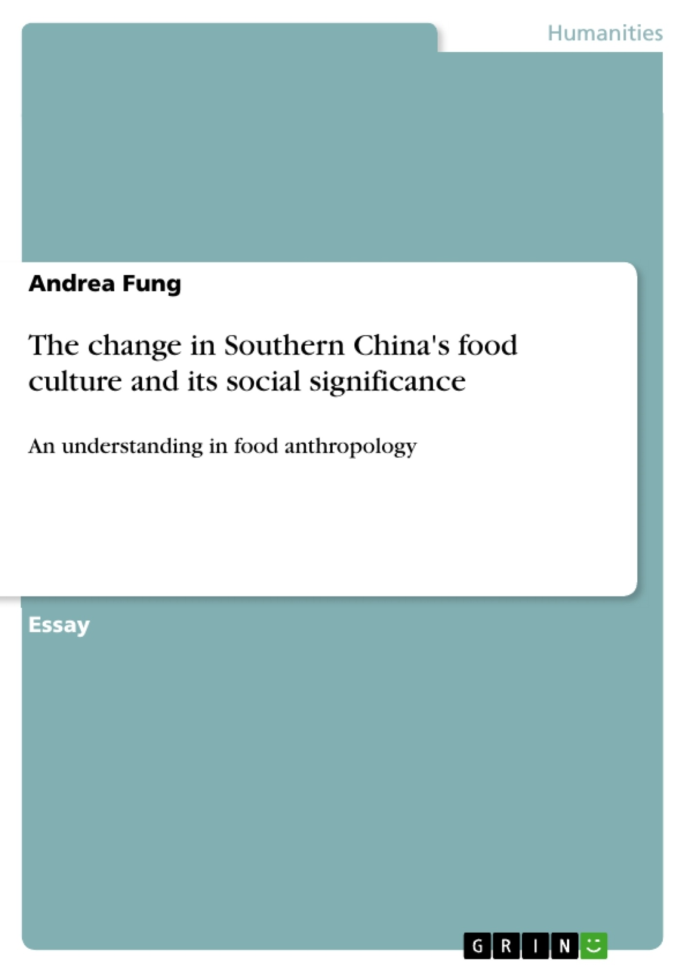 Title: The change in Southern China's food culture and its social significance