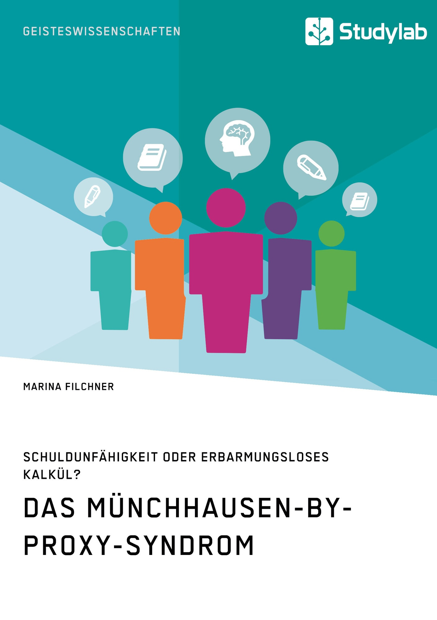 Titel: Das Münchhausen-by-proxy-Syndrom