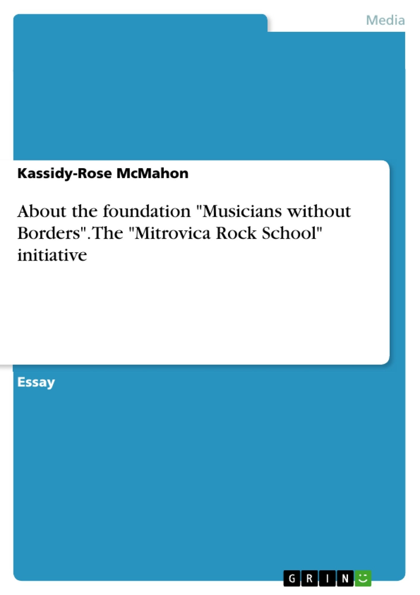 "Title: About the foundation ""Musicians without Borders"". The ""Mitrovica Rock School"" initiative"