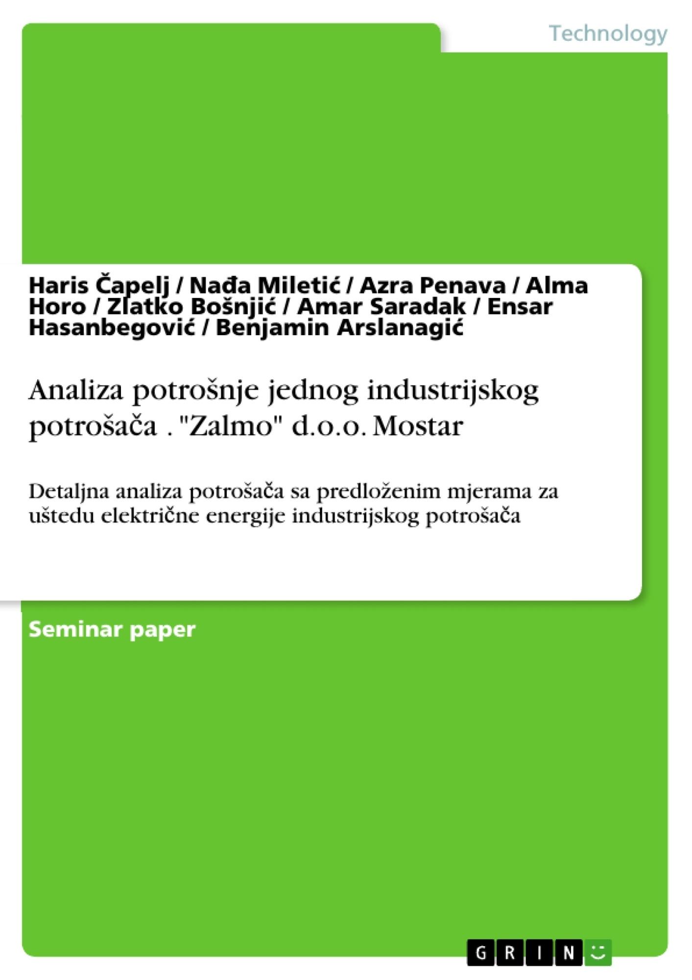"""Title: Analiza potrošnje jednog industrijskog potrošača . """"Zalmo"""" d.o.o. Mostar"""