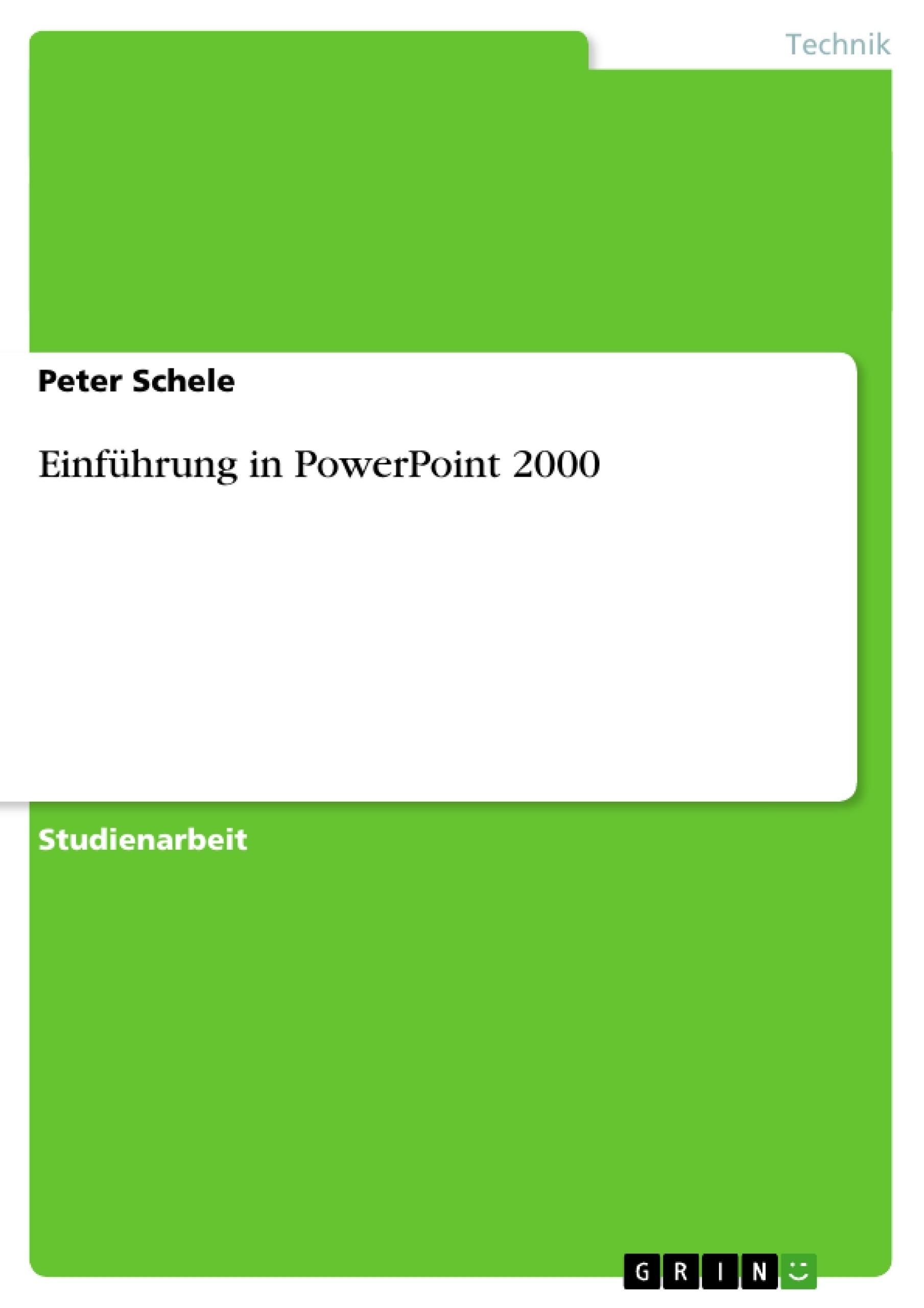 Titel: Einführung in PowerPoint 2000