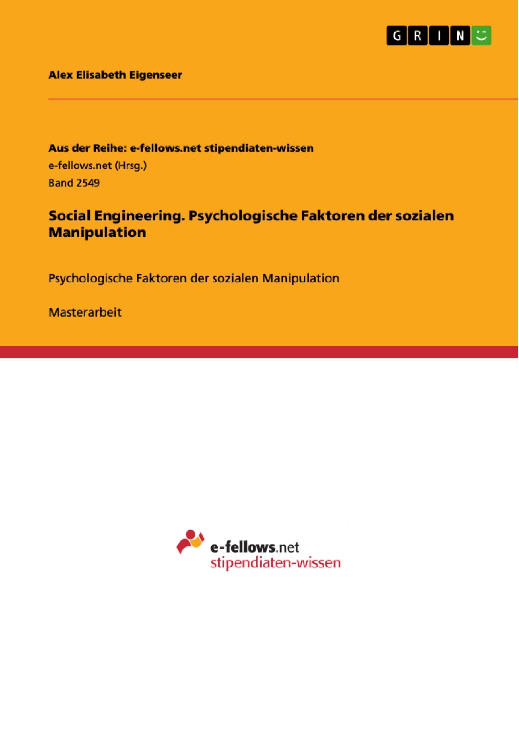 Titel: Social Engineering. Psychologische Faktoren der sozialen Manipulation