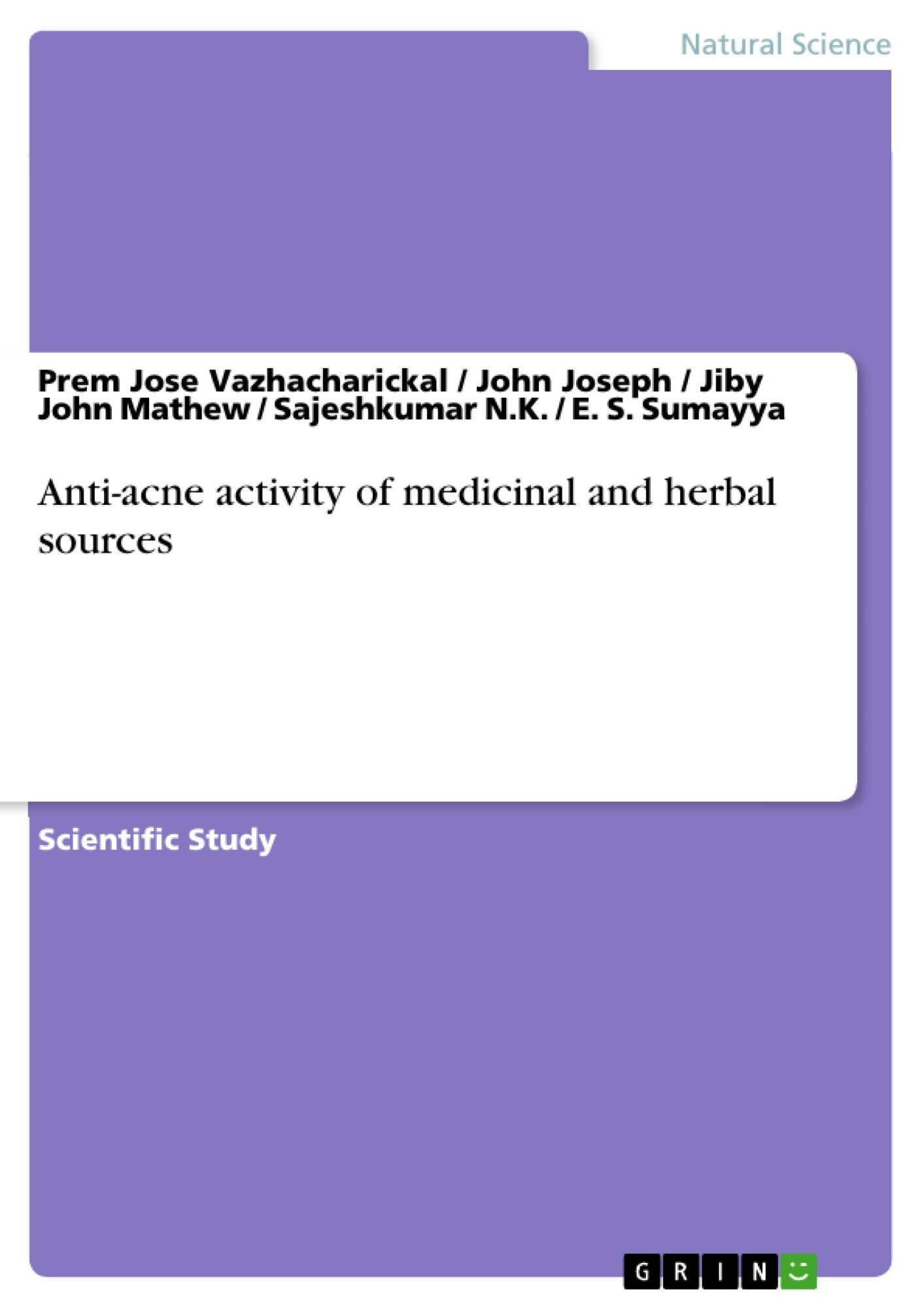 Title: Anti-acne activity of medicinal and herbal sources