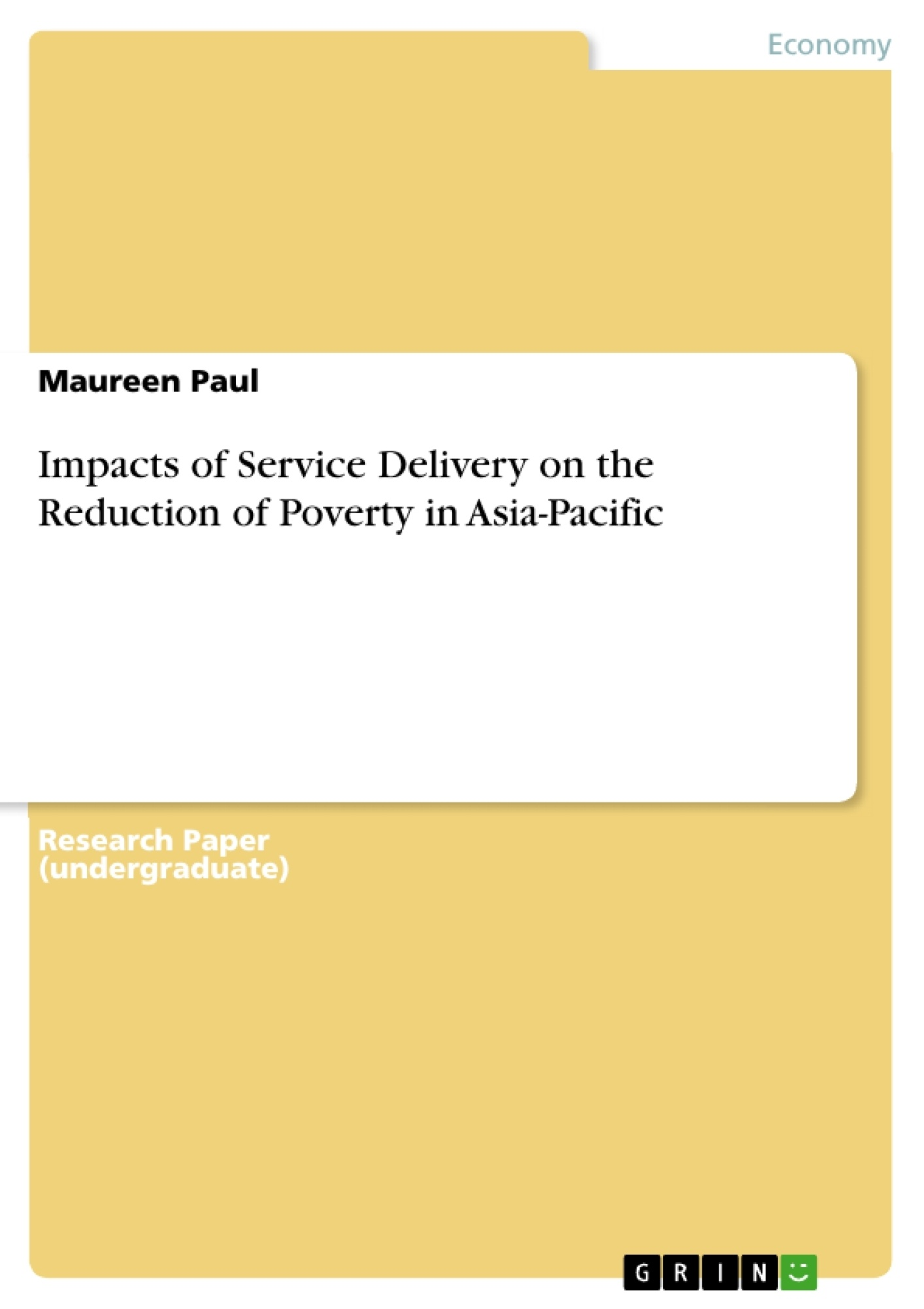 Title: Impacts of Service Delivery on the Reduction of Poverty in Asia-Pacific