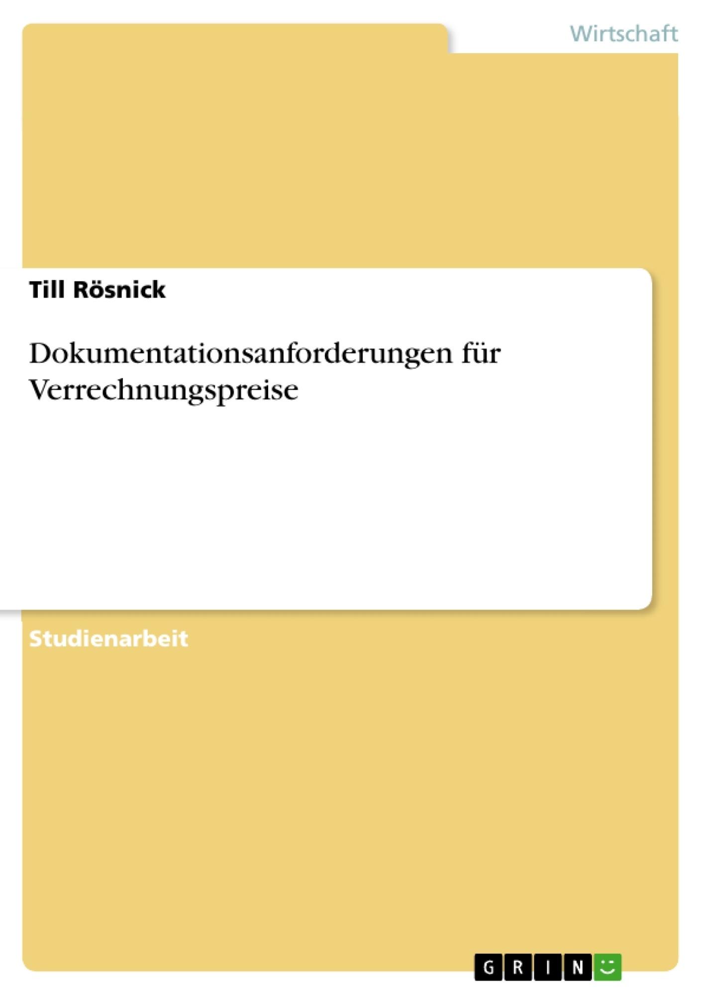 Titel: Dokumentationsanforderungen für Verrechnungspreise