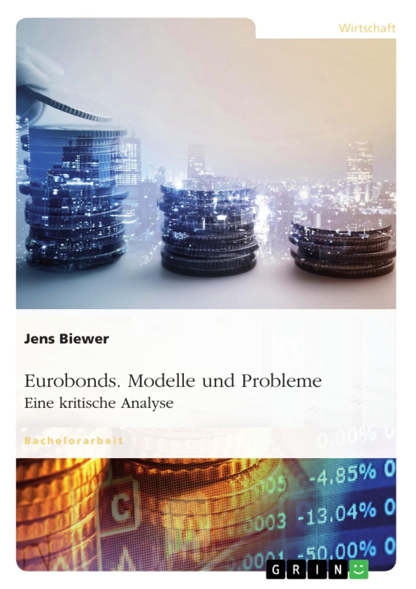 Titel: Eurobonds. Modelle und Probleme