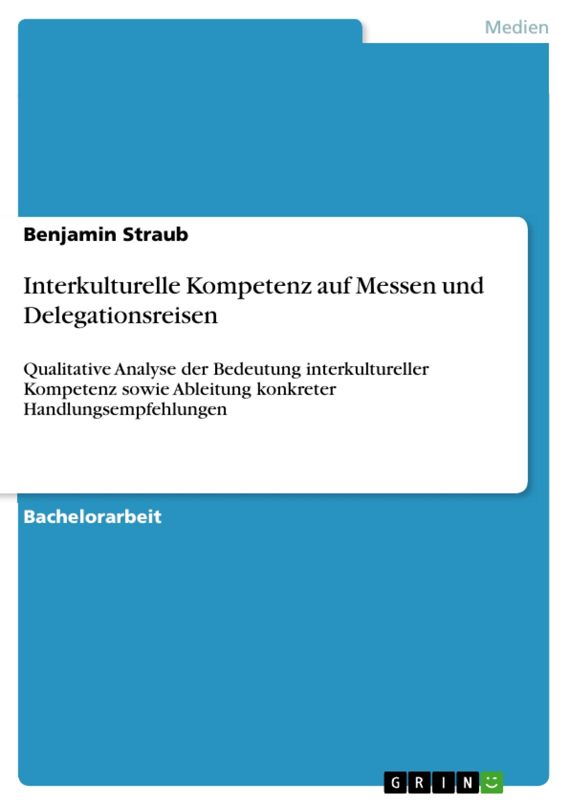 Titel: Interkulturelle Kompetenz auf Messen und Delegationsreisen