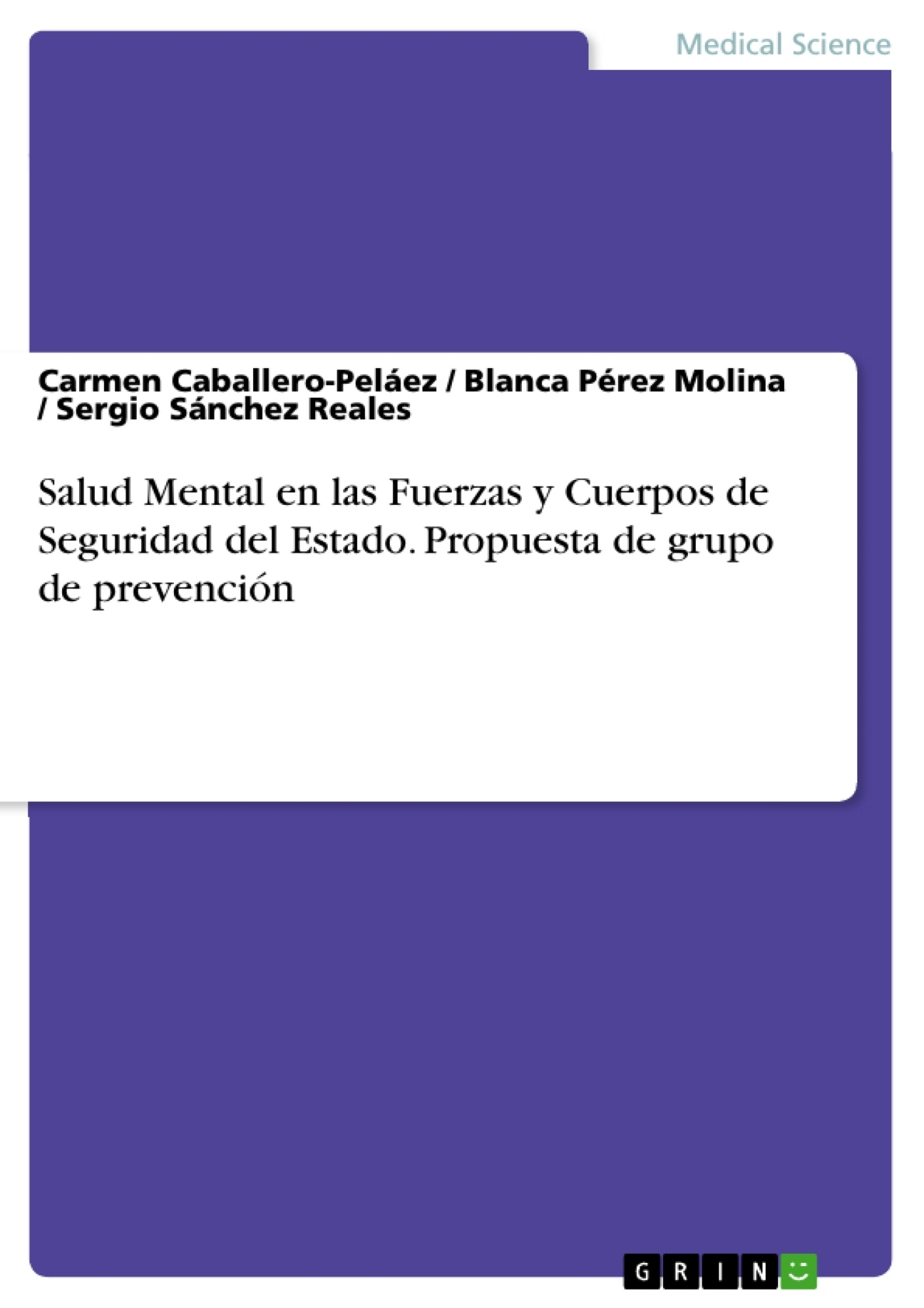 Título: Salud Mental en las Fuerzas y Cuerpos de Seguridad del Estado. Propuesta de grupo de prevención