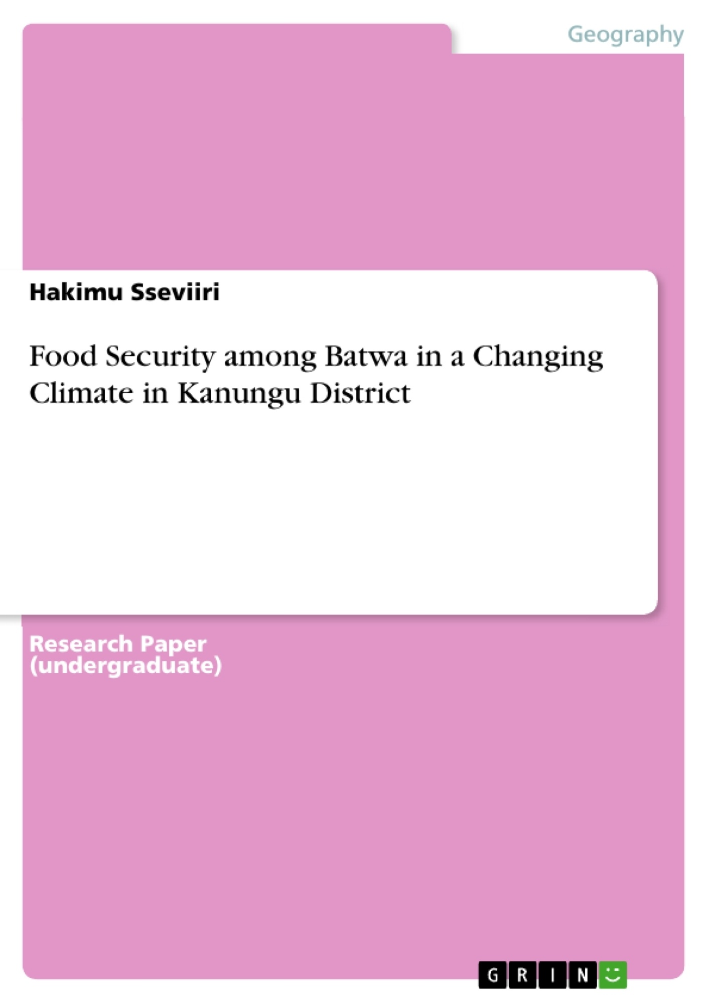 Title: Food Security among Batwa in a Changing Climate in Kanungu District