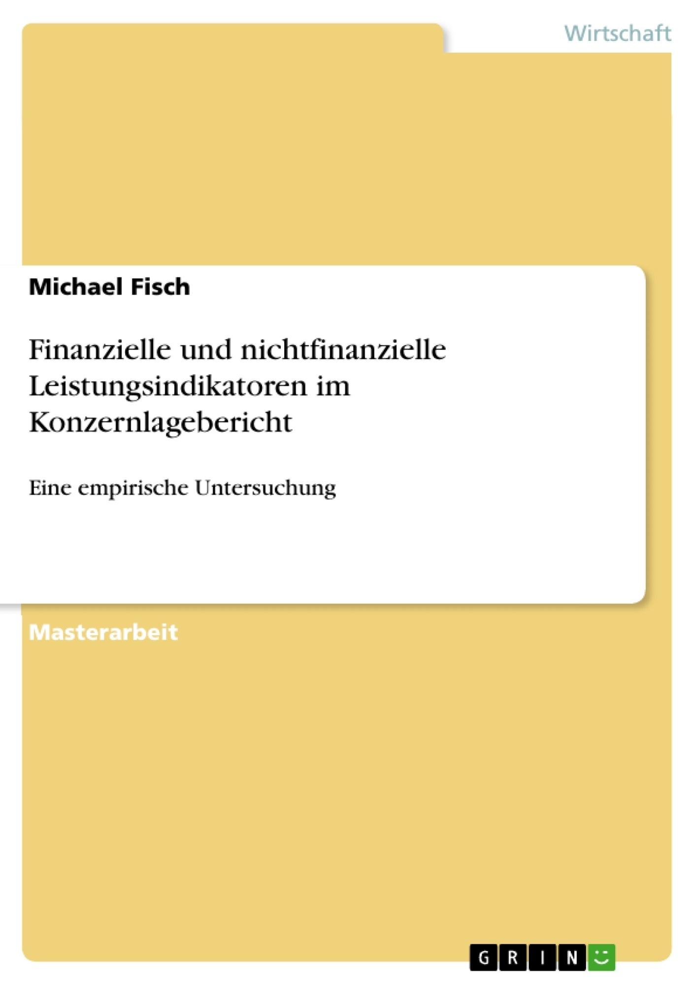 Titel: Finanzielle und nichtfinanzielle Leistungsindikatoren im Konzernlagebericht