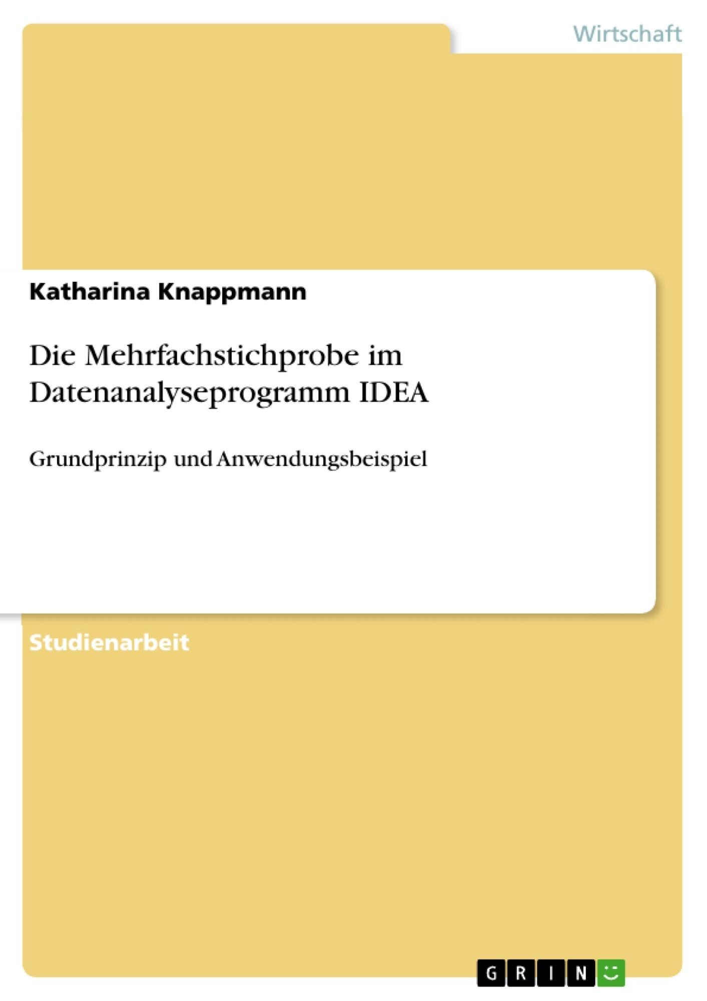 Titel: Die Mehrfachstichprobe im Datenanalyseprogramm IDEA