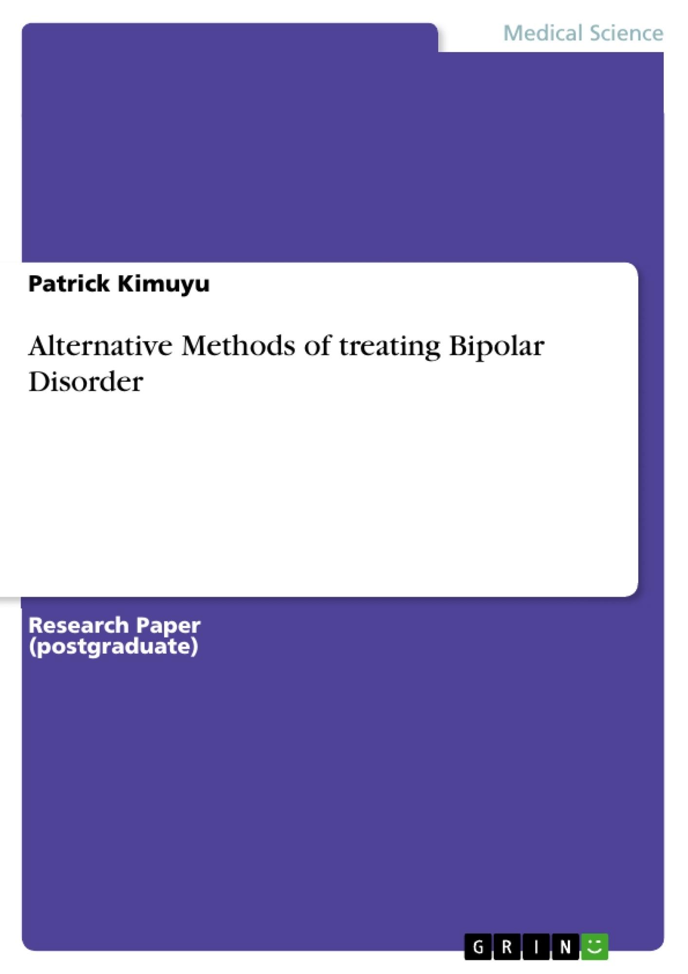 Title: Alternative Methods of treating Bipolar Disorder