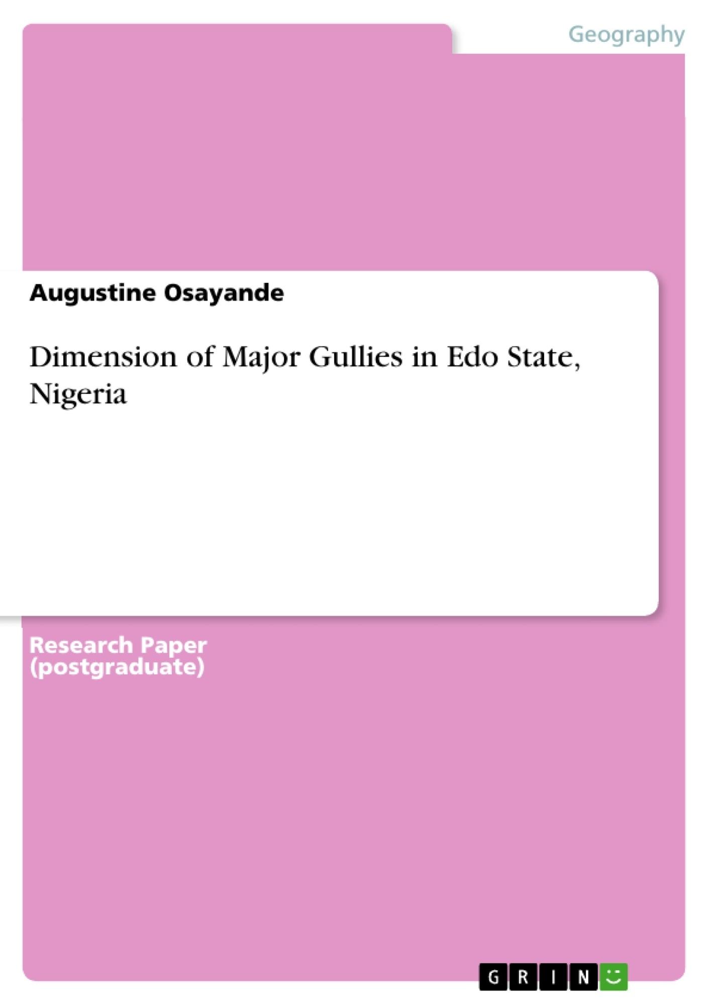 Title: Dimension of Major Gullies in Edo State, Nigeria