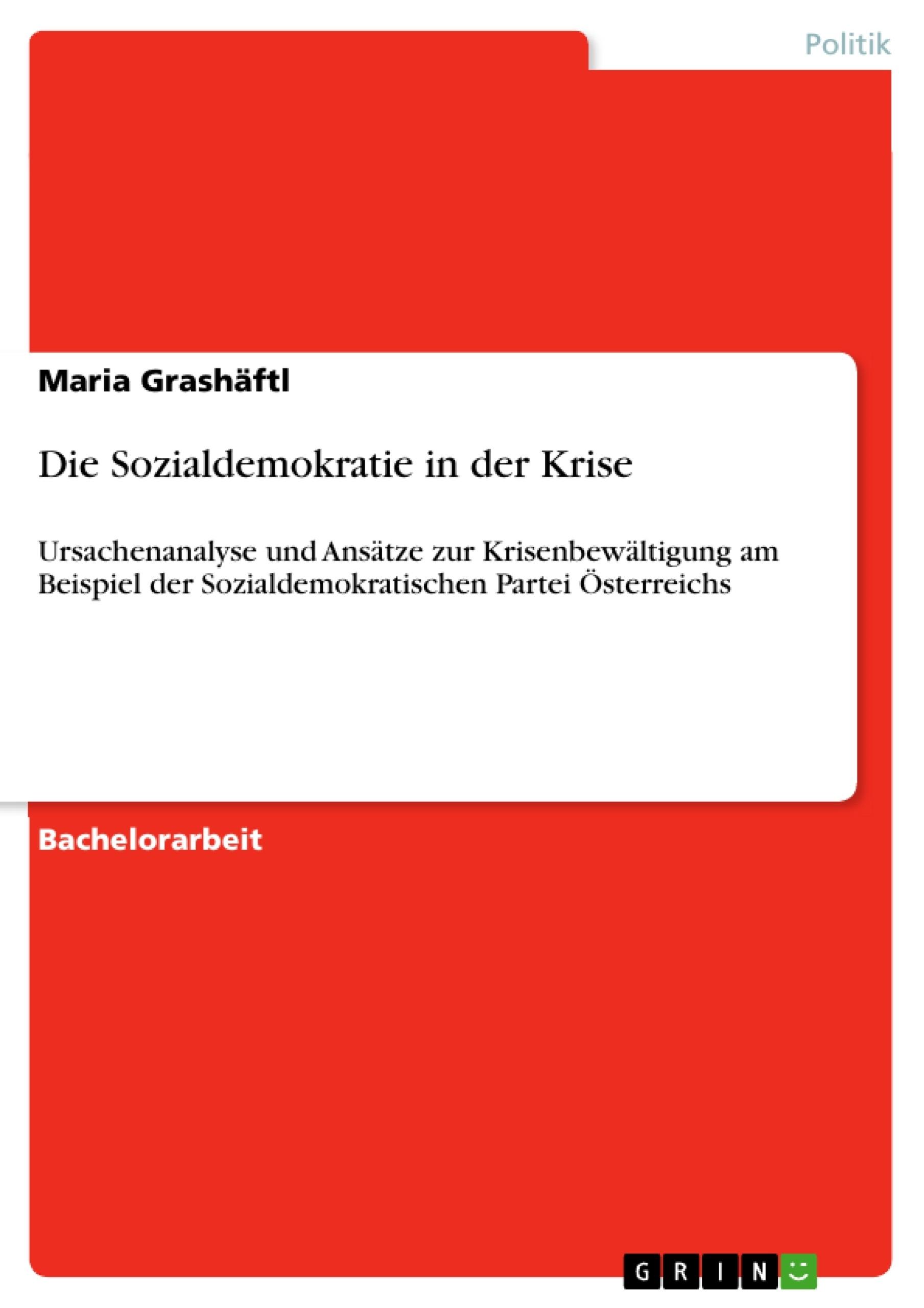 Titel: Die Sozialdemokratie in der Krise