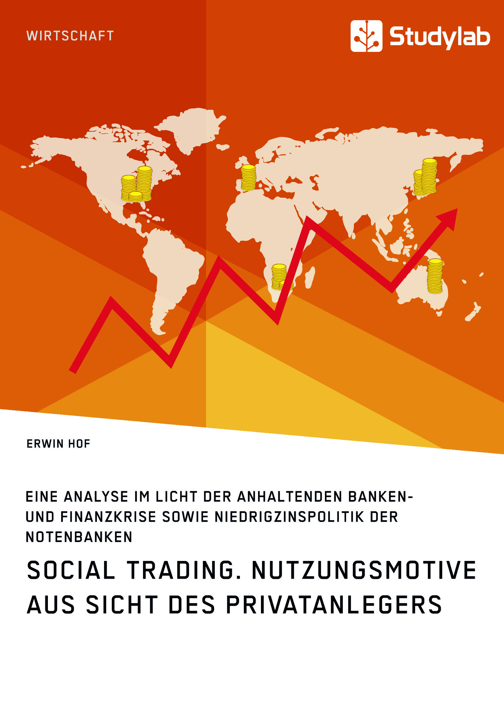 Titel: Social Trading. Nutzungsmotive aus Sicht des Privatanlegers