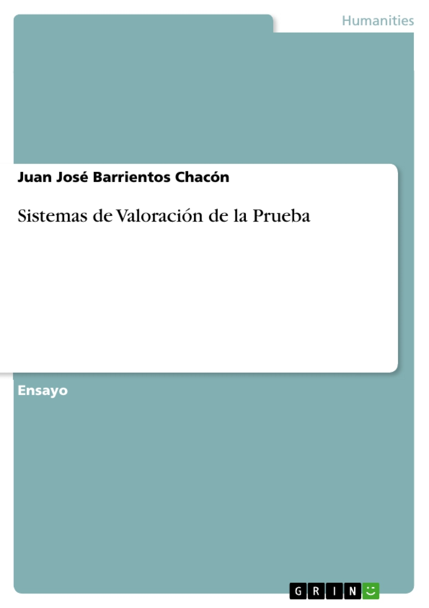 Título: Sistemas de Valoración de la Prueba