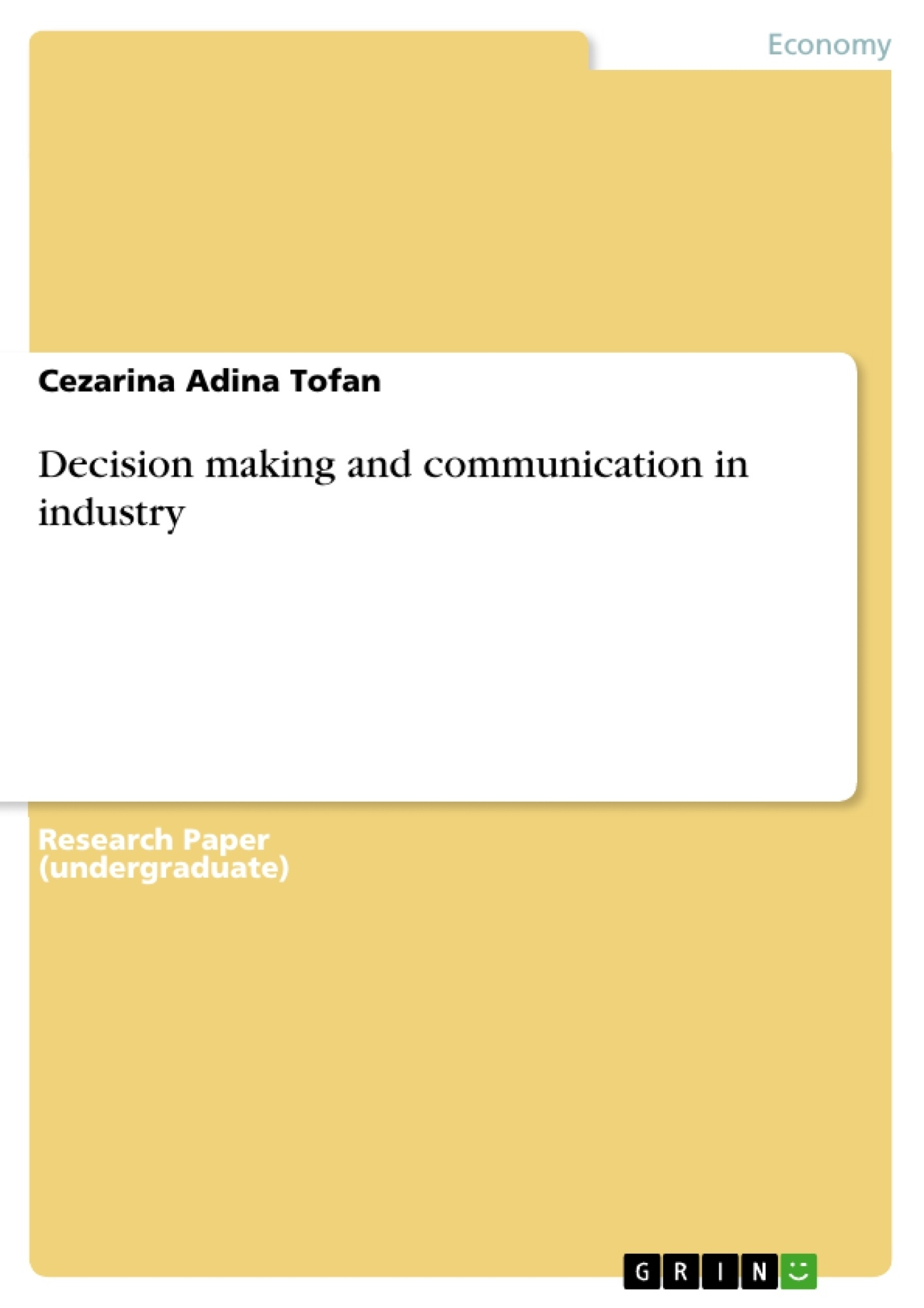 Title: Decision making and communication in industry