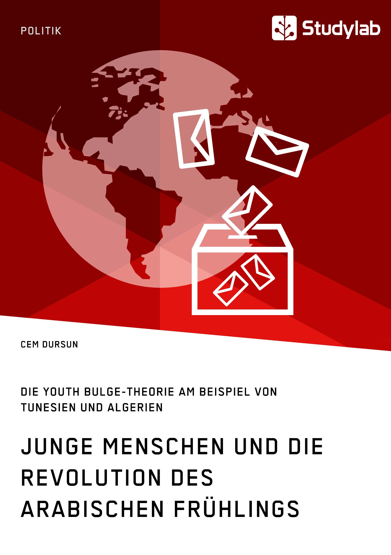 Titel: Junge Menschen und die Revolution des Arabischen Frühlings