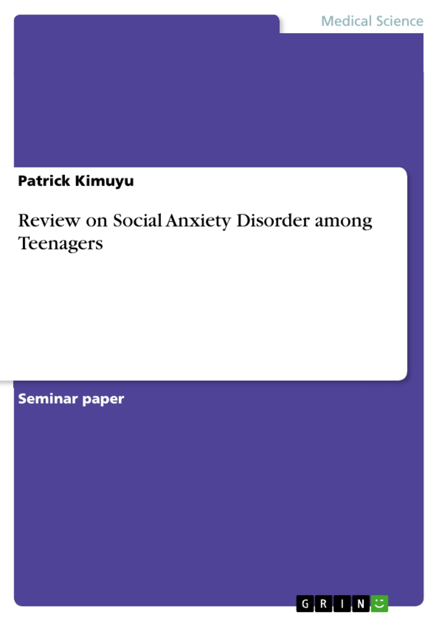 Title: Review on Social Anxiety Disorder among Teenagers