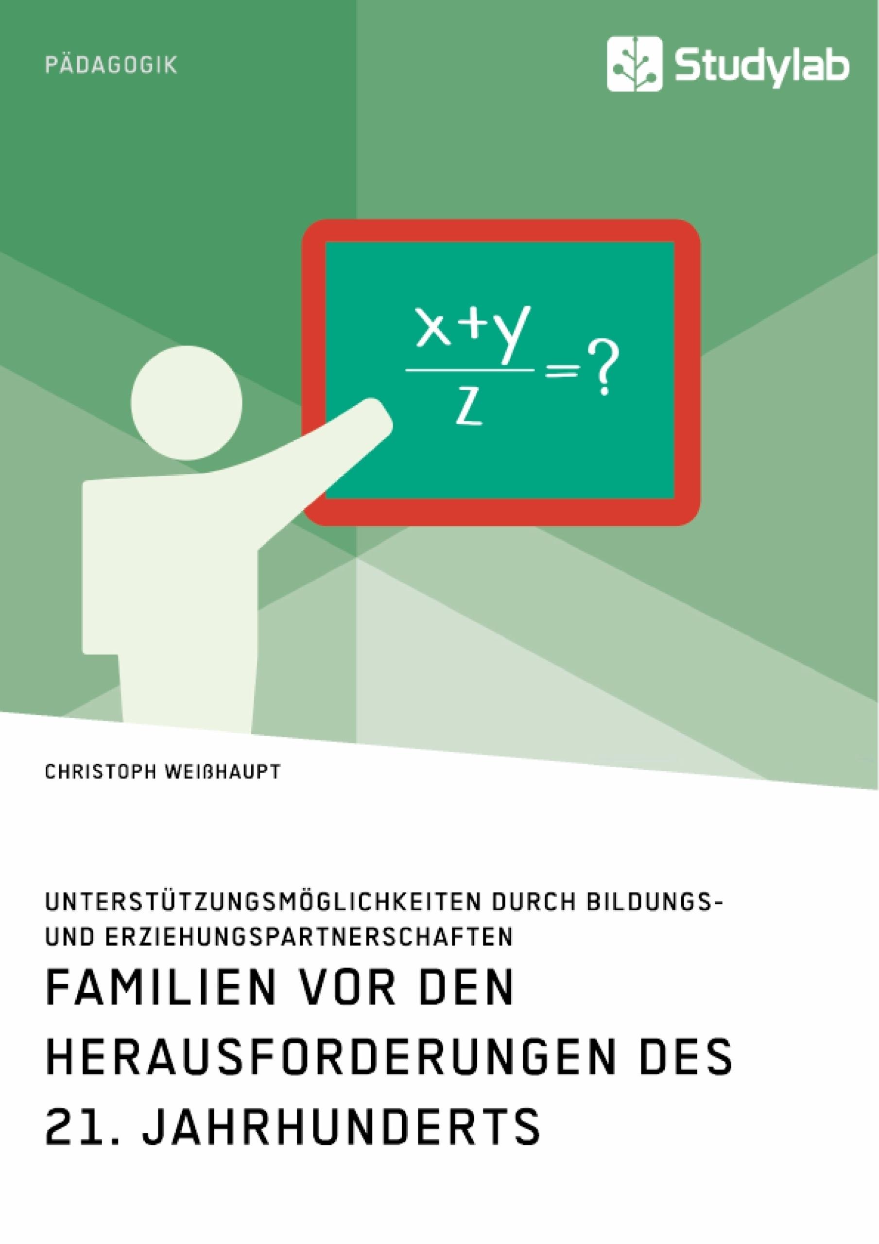 Titel: Familien vor den Herausforderungen des 21. Jahrhunderts