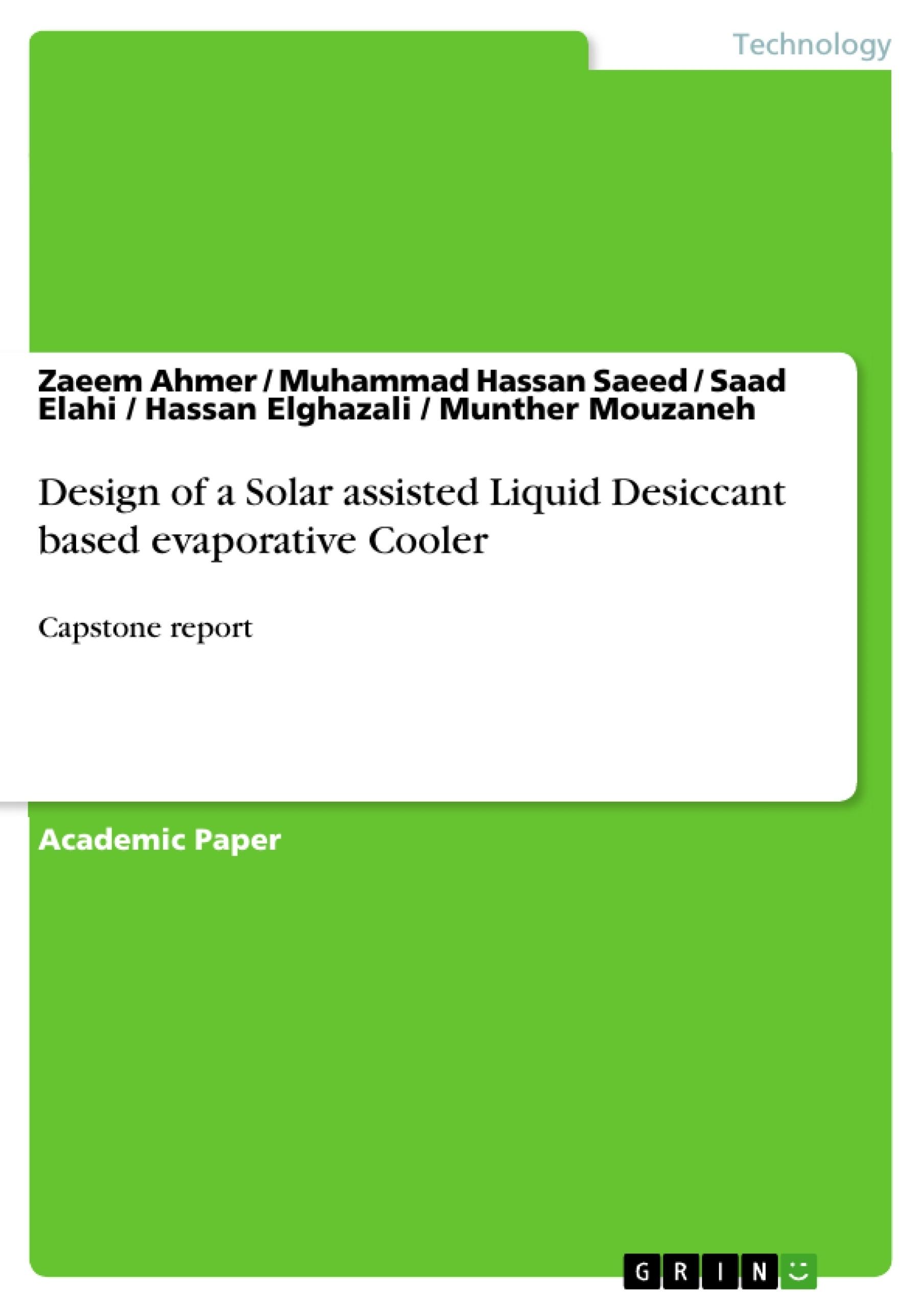 Title: Design of a Solar assisted Liquid Desiccant based evaporative Cooler