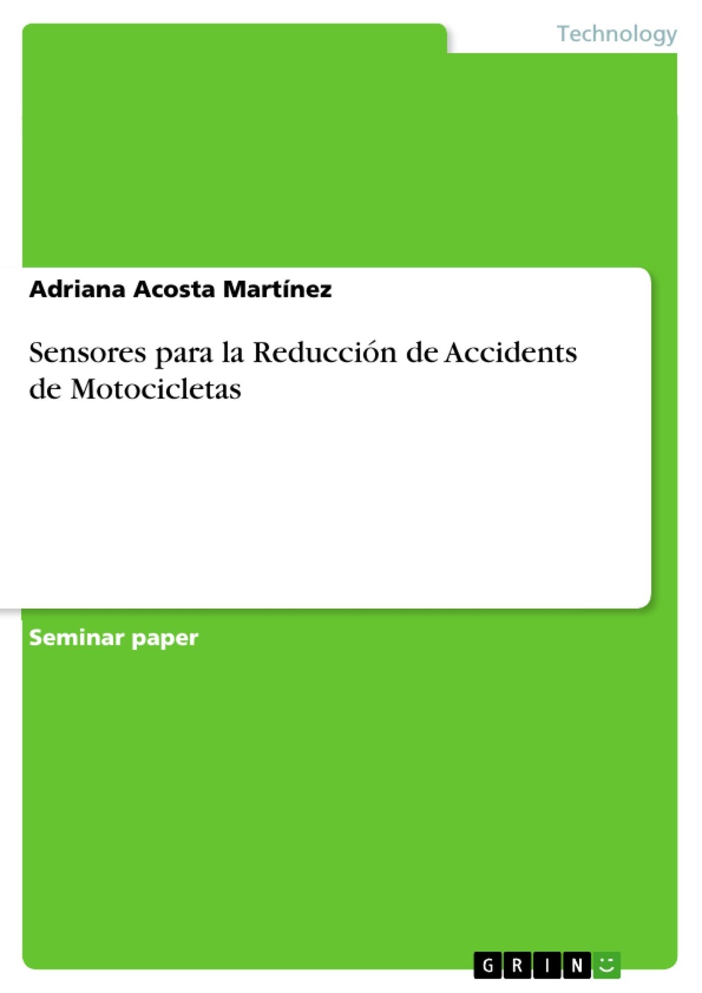 Título: Sensores para la Reducción de Accidents de Motocicletas