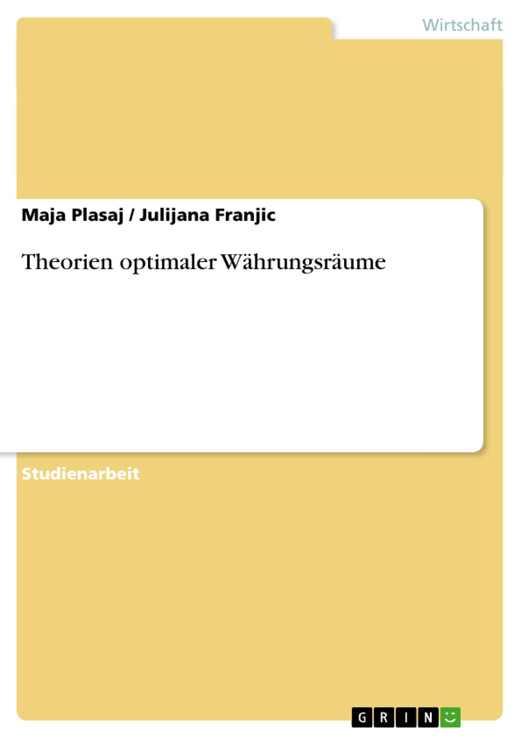 Titel: Theorien optimaler Währungsräume
