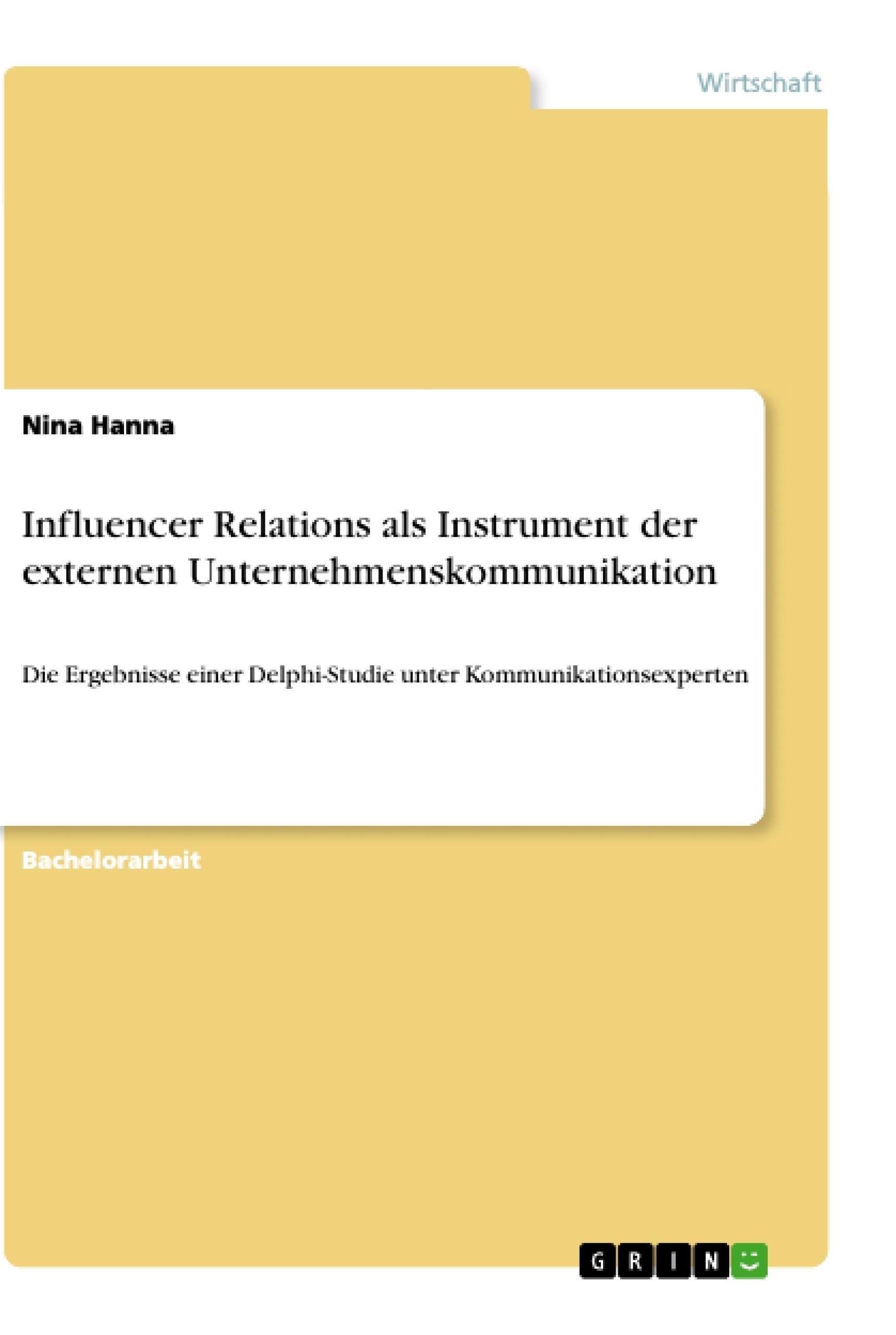 Titel: Influencer Relations als Instrument der externen Unternehmenskommunikation