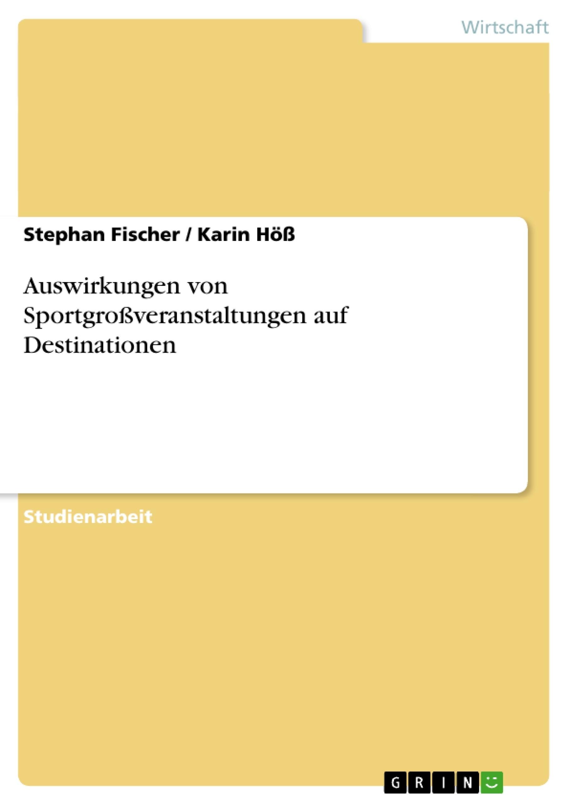 Titel: Auswirkungen von Sportgroßveranstaltungen auf Destinationen