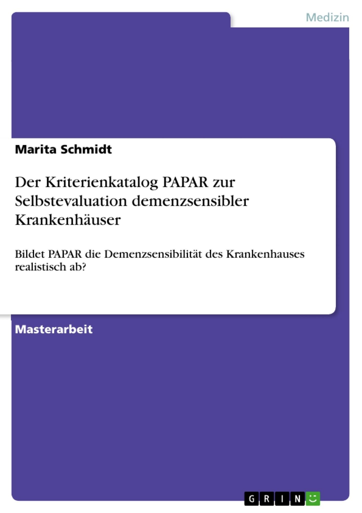 Titel: Der Kriterienkatalog PAPAR zur Selbstevaluation demenzsensibler Krankenhäuser