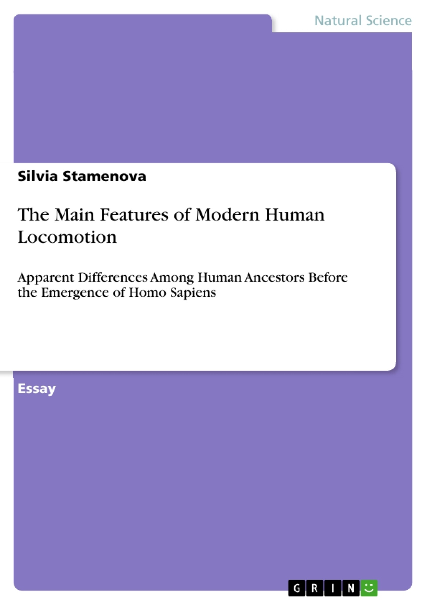 Title: The Main Features of Modern Human Locomotion
