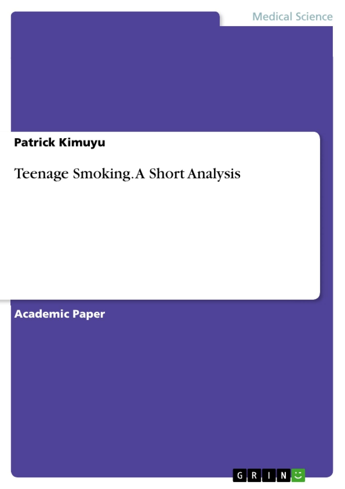 Title: Teenage Smoking. A Short Analysis