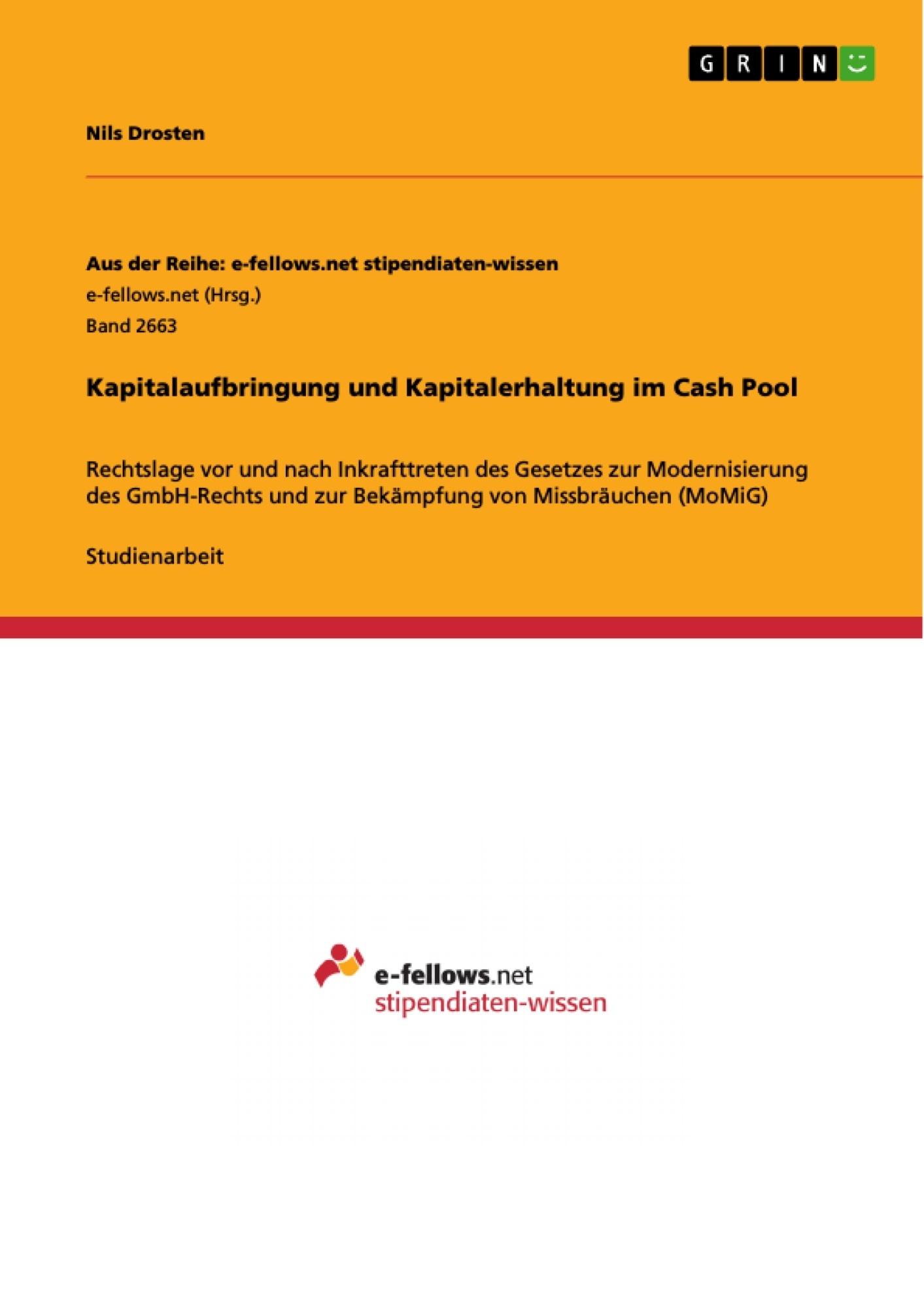 Titel: Kapitalaufbringung und Kapitalerhaltung im Cash Pool