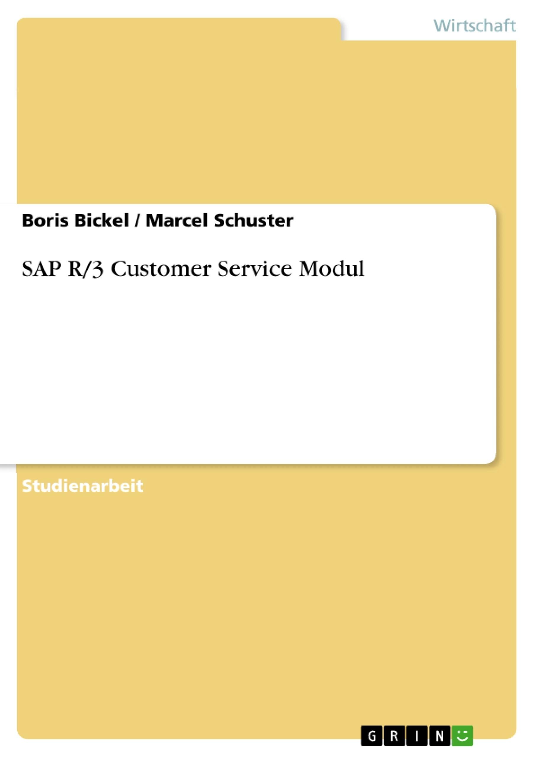 Titel: SAP R/3 Customer Service Modul