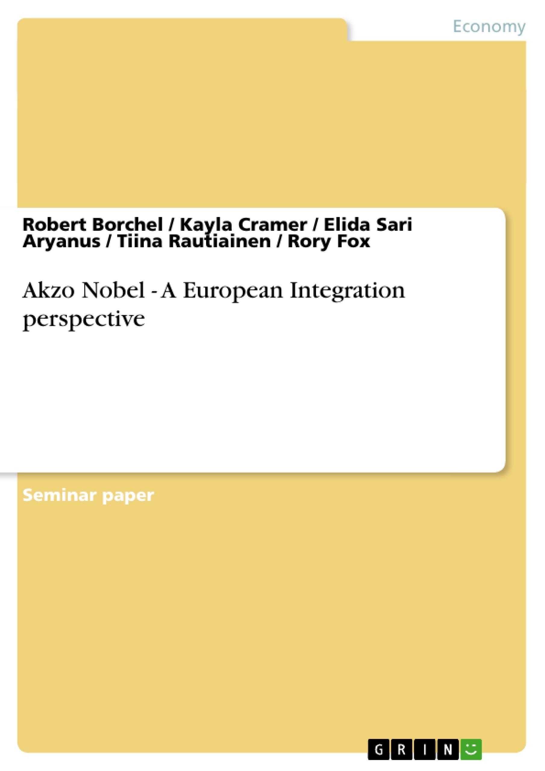 Title: Akzo Nobel - A European Integration perspective