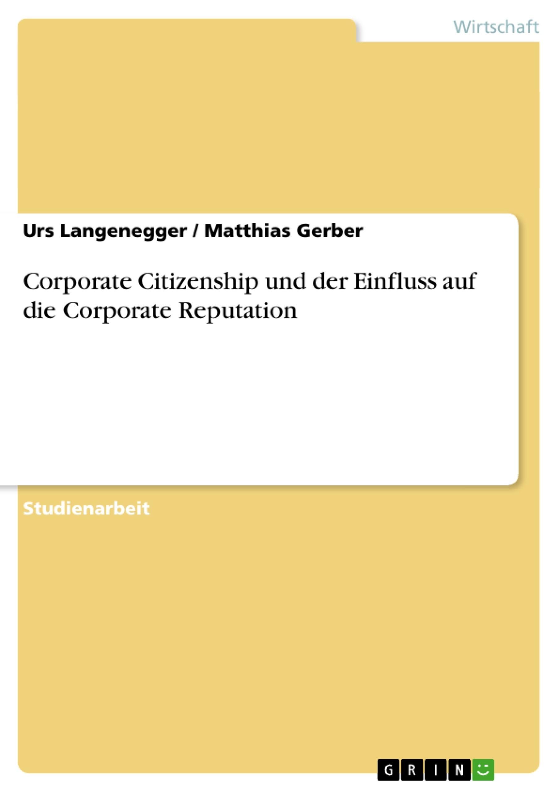 Titel: Corporate Citizenship und der Einfluss auf die Corporate Reputation