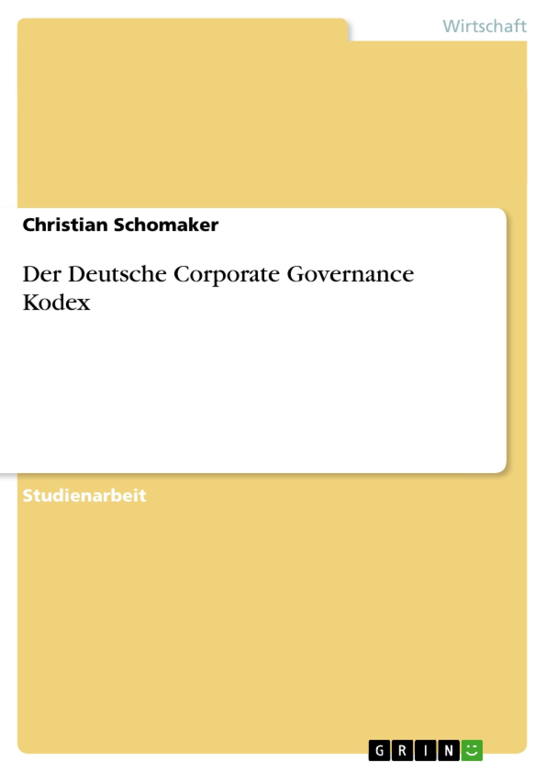 Titel: Der Deutsche Corporate Governance Kodex