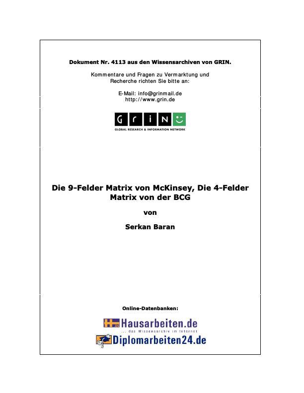 Titel: Die 9-Felder Matrix von McKinsey. Die 4-Felder Matrix der BCG