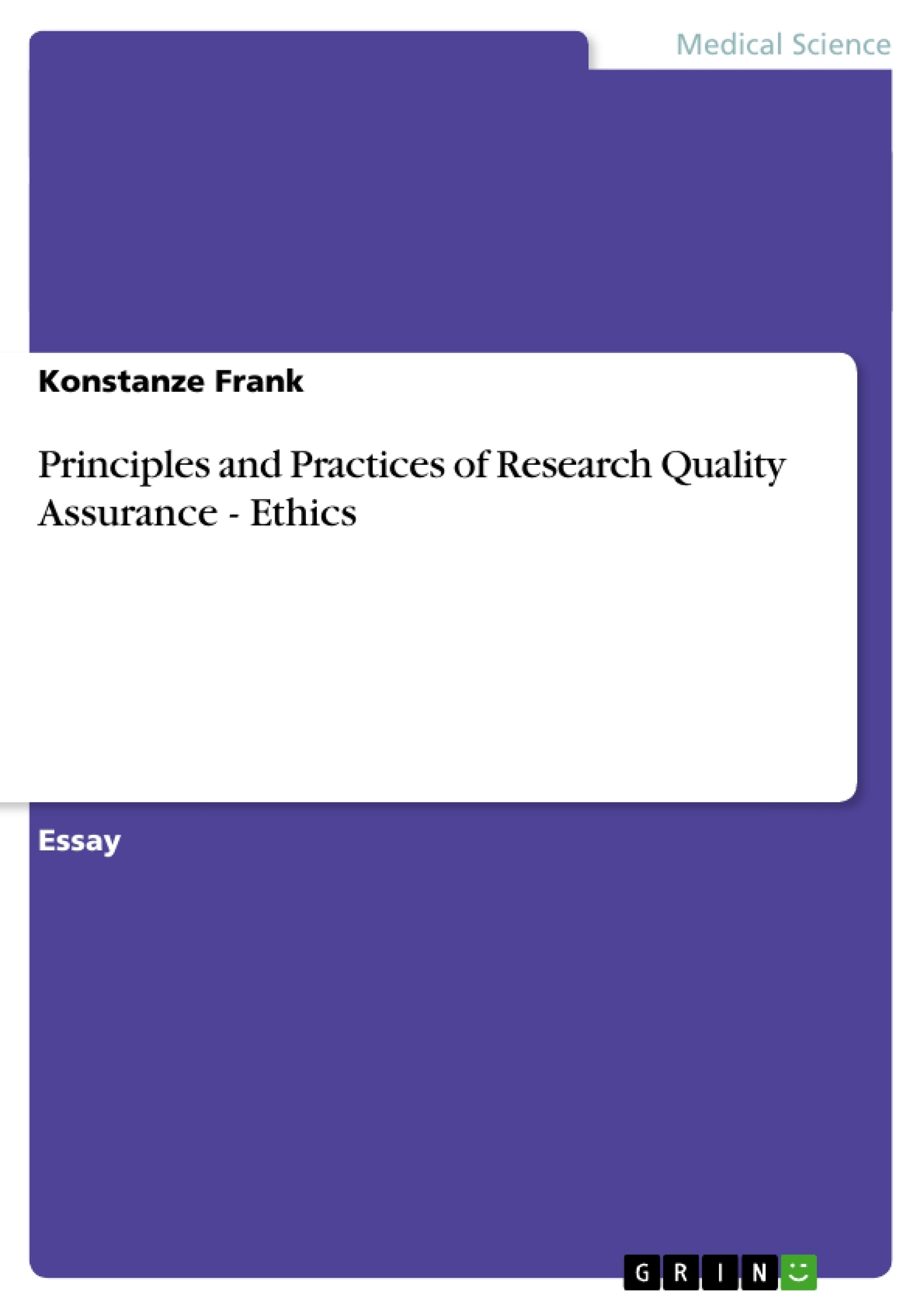Title: Principles and Practices of Research Quality Assurance - Ethics