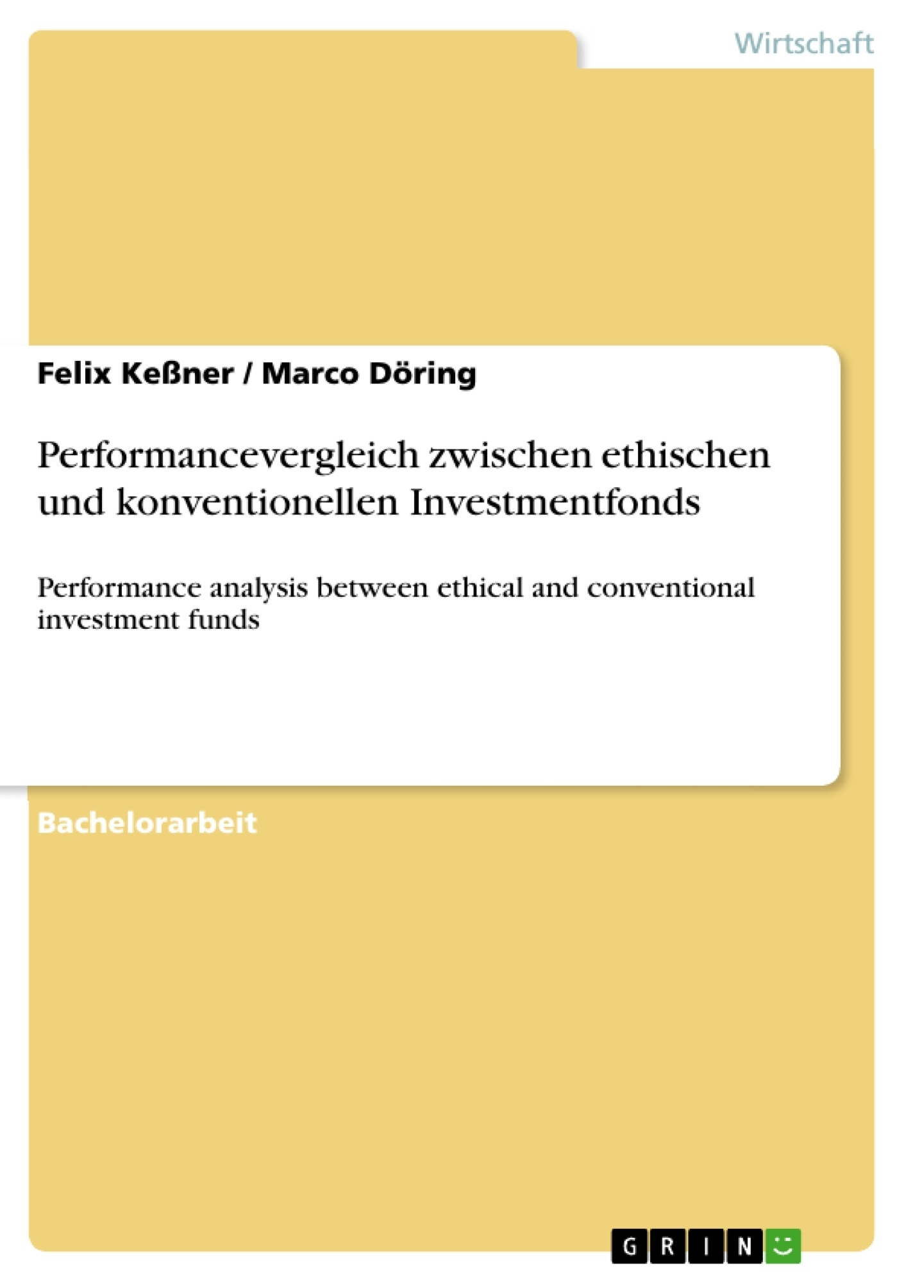 Titel: Performancevergleich zwischen ethischen und konventionellen Investmentfonds