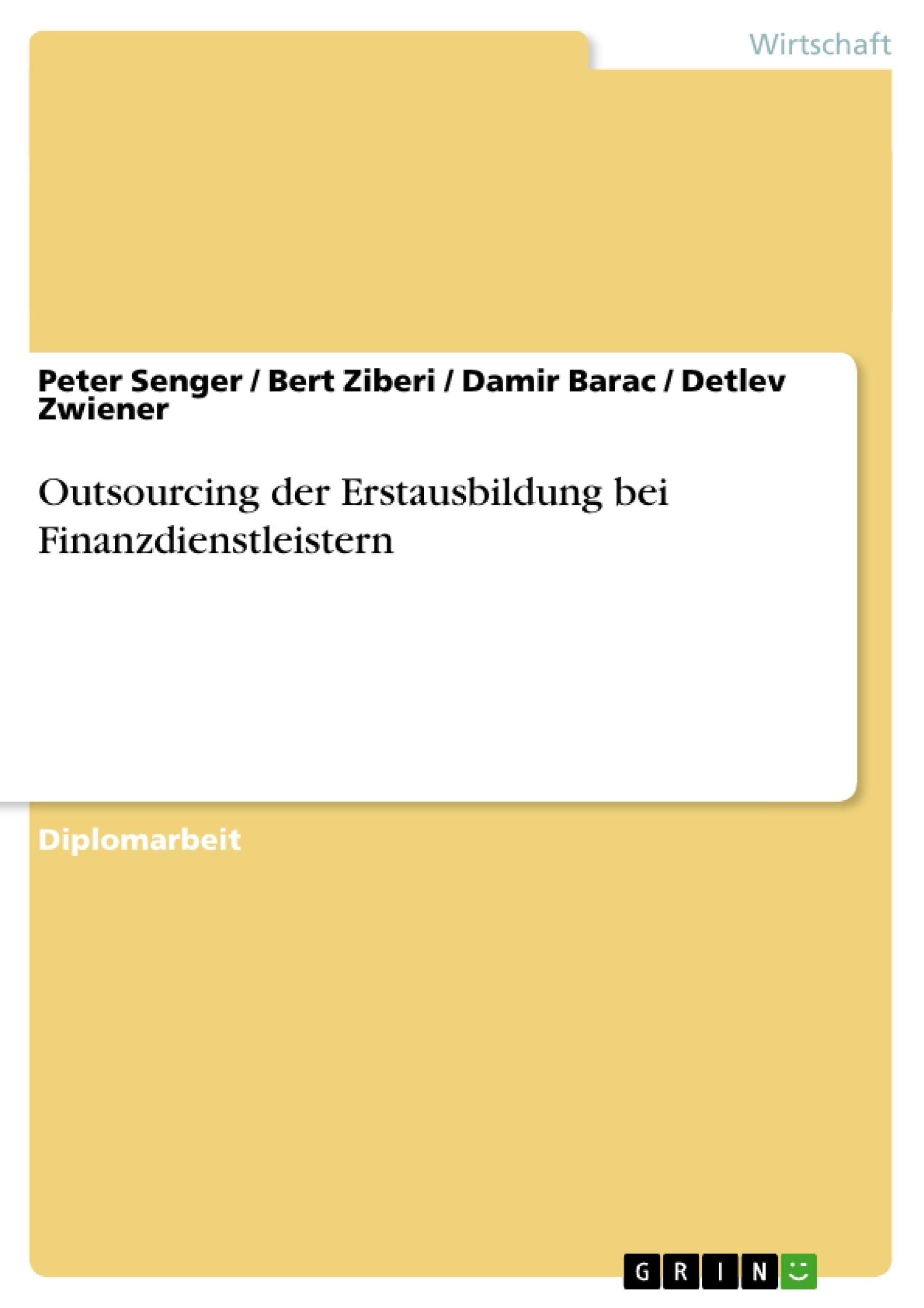 Titel: Outsourcing der Erstausbildung bei Finanzdienstleistern