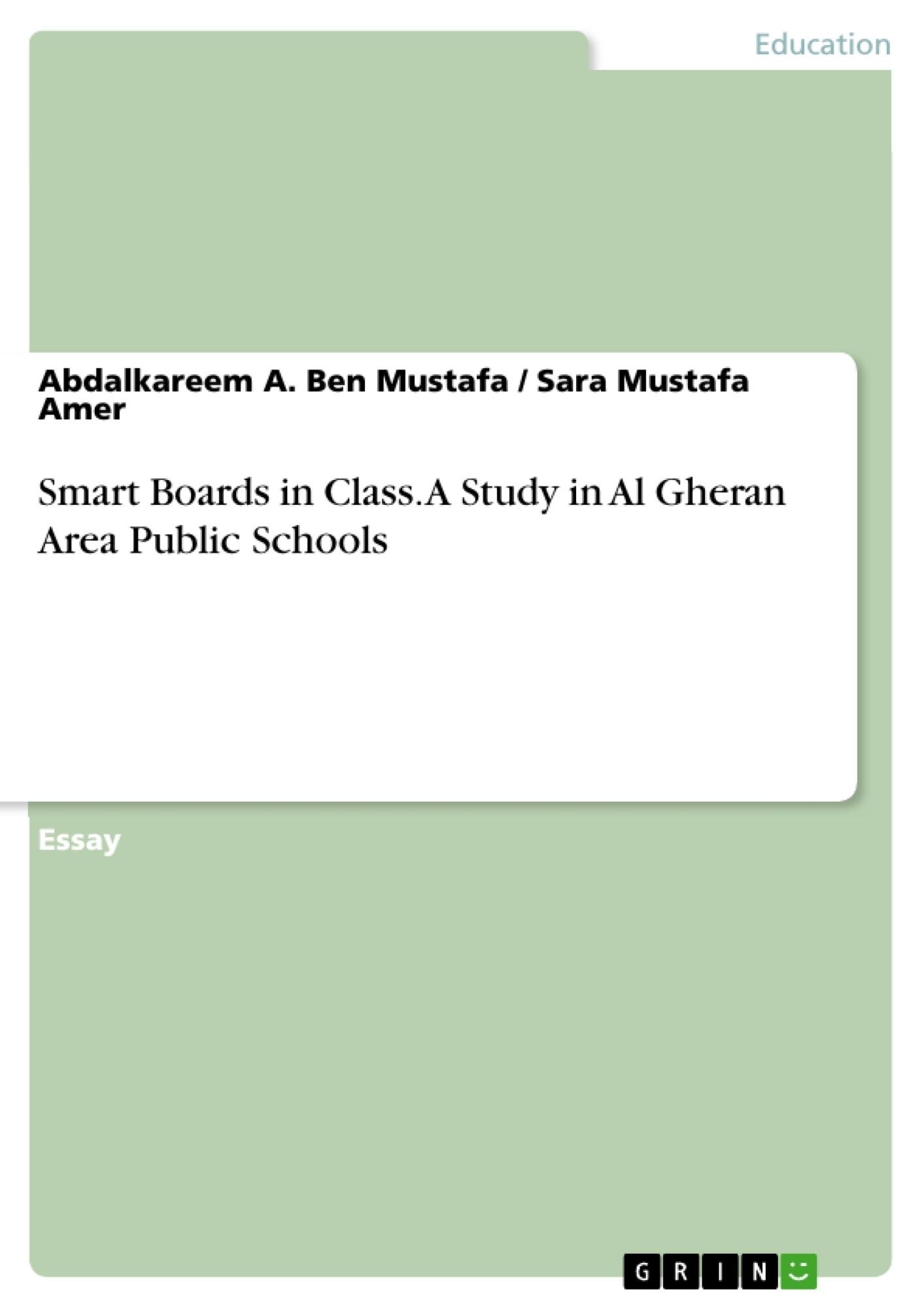 Title: Smart Boards in Class. A Study in Al Gheran Area Public Schools
